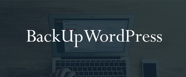 Best WordPress Backup Plugins - BackUpWordPress